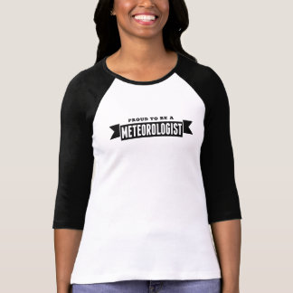 Proud To Be A Meteorologist Tshirts