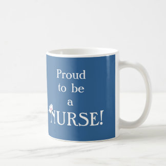 Proud to be a Nurse!-Nurses Week Classic White Coffee Mug