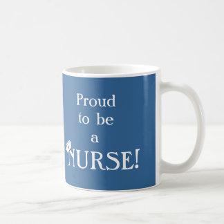 Proud to be a Nurse!-Nurses Week Coffee Mug