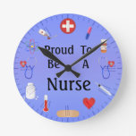 Proud To Be A Nurse / Or Your Text Round Wall Clocks