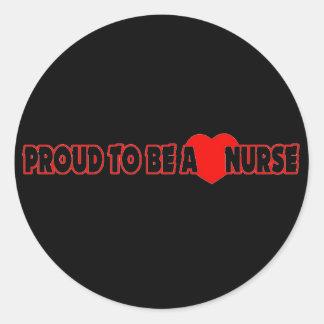 Proud To Be A Nurse Round Sticker