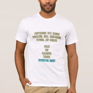 Proud to be a Nurse! T-Shirt