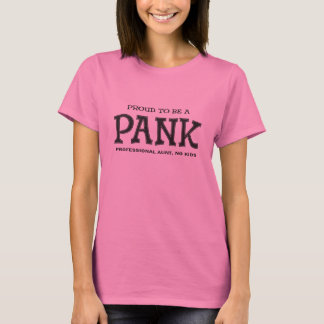 Proud to be a PANK Aunt T-Shirt