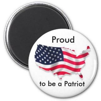 Proud to be a Patriot Fridge Magnet
