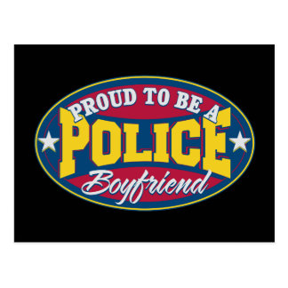 Proud to be a Police Boyfriend Postcard