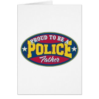 Proud to be a Police Father Card