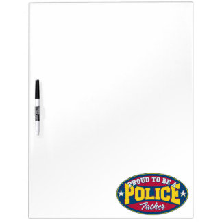 Proud to be a Police Father Dry Erase Whiteboard