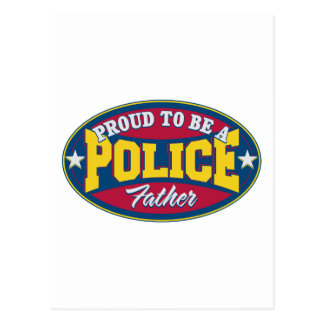 Proud to be a Police Father Postcard