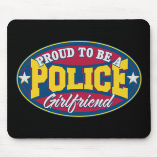 Proud to be a Police Girlfriend Mouse Pad
