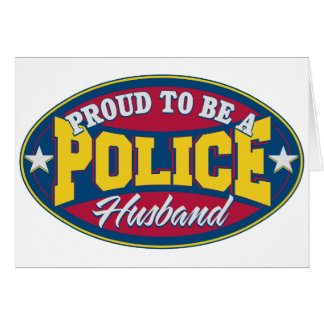 Proud to be a Police Husband Greeting Cards
