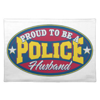 Proud to be a Police Husband Placemat