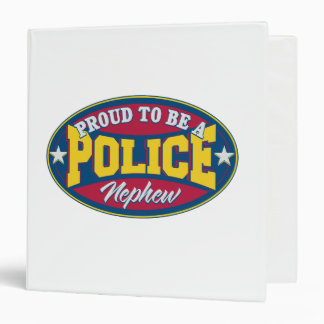 Proud to be a Police Nephew 3 Ring Binder