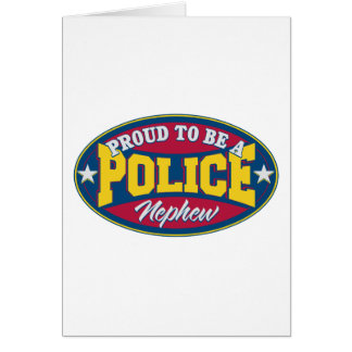 Proud to be a Police Nephew Card