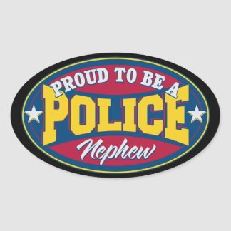 Proud to be a Police Nephew Oval Sticker