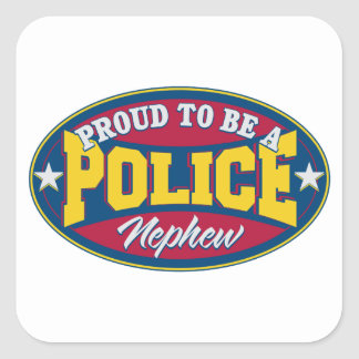 Proud to be a Police Nephew Square Sticker