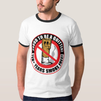 Proud To Be A Quitter 10+ Years T-Shirt