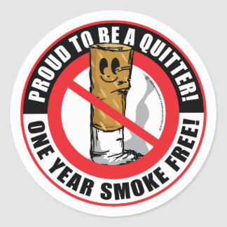 Proud To Be A Quitter 1 Year Classic Round Sticker