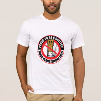 Proud To Be A Quitter 3 Years T-Shirt