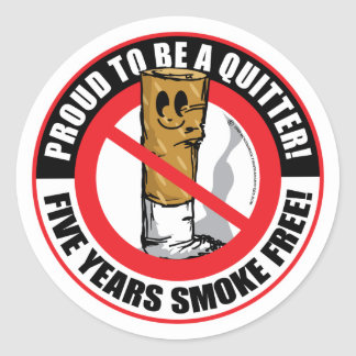 Proud To Be A Quitter 5 Years Classic Round Sticker