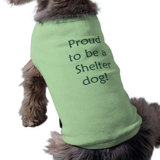 Proud to be a Shelter Dog Pet Tee