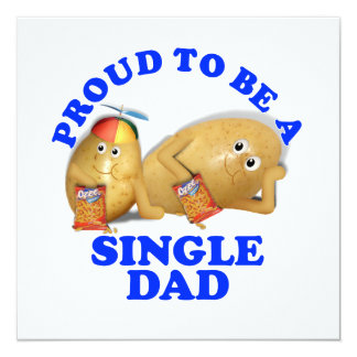 """Proud to be a Single Dad - Father & Son Potatoes 5.25"""" Square Invitation Card"""
