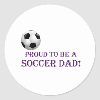 Proud to be a Soccer Dad! Classic Round Sticker