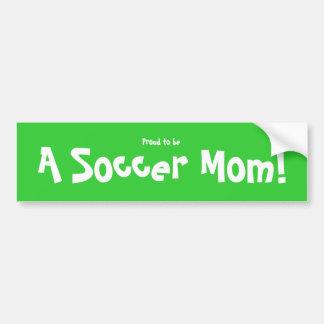 Proud to be a Soccer Mom Bumper sticker Car Bumper Sticker