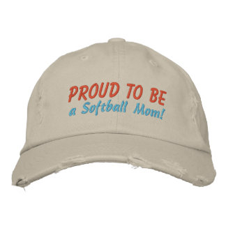 Proud to be a Softball Mom! Customize Me! Cap