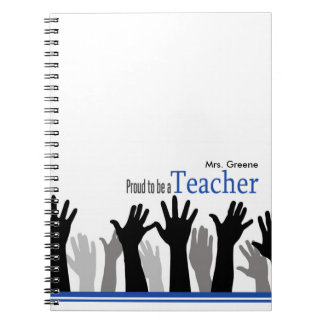 Proud To Be A Teacher Note Books