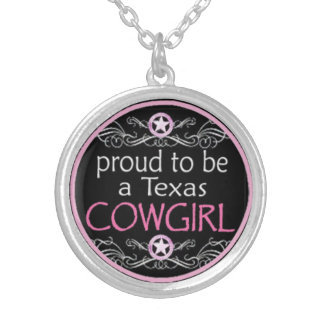 Proud To Be A Texas Cowgirl pendant