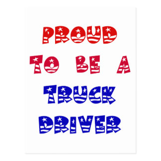 PROUD TO BE A TRUCK DRIVER POSTCARD