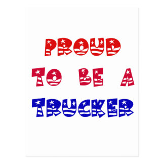 PROUD TO BE A TRUCKER POSTCARD