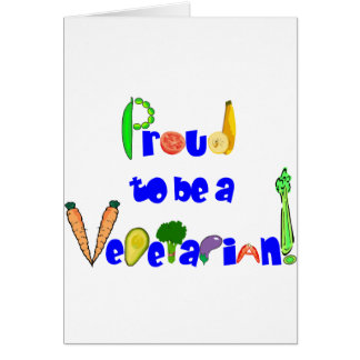 Proud to be a Vegetarian Greeting Card