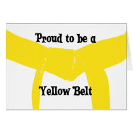 Proud to be a Yellow Belt Greeting Card