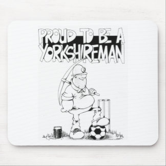 Proud to be a yorkshireman mouse pad