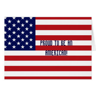 Proud To Be American! - Designer 4th Celbration  Card