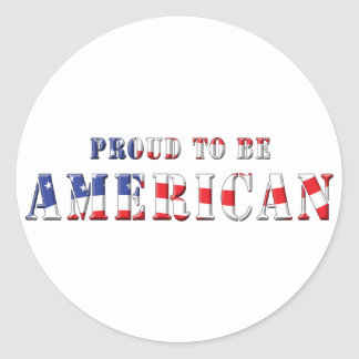Proud To Be American Patriotic Flag Colors Classic Round Sticker