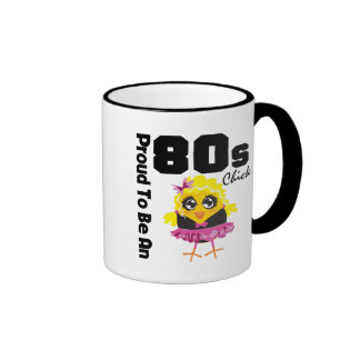Proud To Be An 80s Chick Ringer Coffee Mug