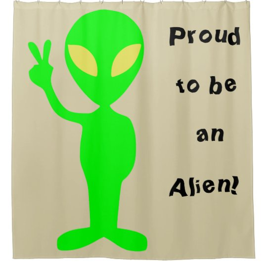 Proud To Be An Alien Green Shower Curtain