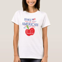Proud to be an American and a Teacher Shirt