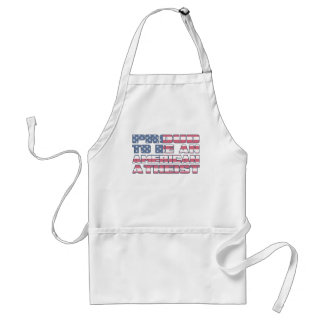 Proud to be an American Atheist Adult Apron