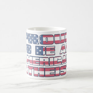 Proud to be an American Atheist Classic White Coffee Mug