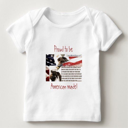 Proud to be an American! Baby T-Shirt