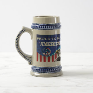 PROUD TO BE AN AMERICAN BEER STEIN
