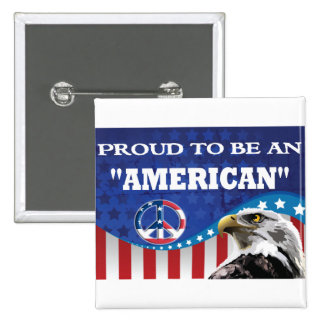 PROUD TO BE AN AMERICAN BUTTONS