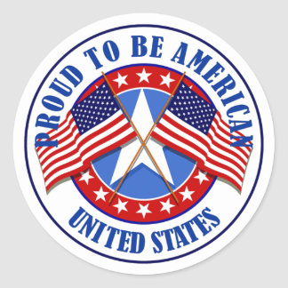 Proud To Be An American Classic Round Sticker
