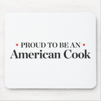 Proud to be an American Cook Mouse Pad