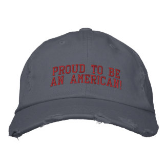 Proud to be an American Embroidered Baseball Cap