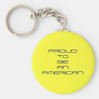 """""""Proud to be an American"""" Keychains"""