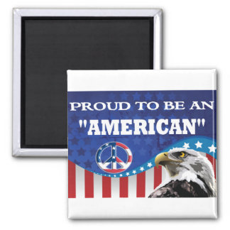 PROUD TO BE AN AMERICAN FRIDGE MAGNET